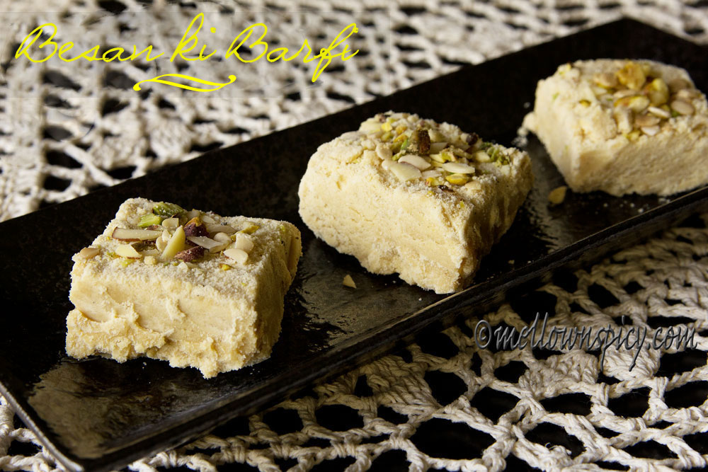 Besan ki Barfi : Chickpea flour fudge |Sweet|