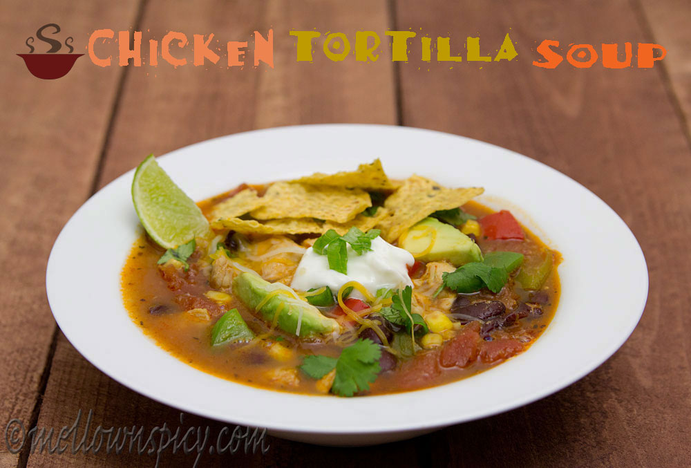 Chicken Tortilla Soup:Taste of Mexico|Cooking|